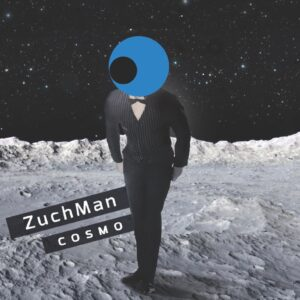 Zuch Man - Cosmo